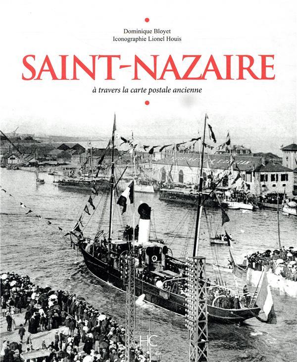SAINT-NAZAIRE A TRAVERS LA CARTE POSTALE ANCIENNE
