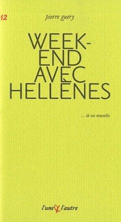 WEEK-END AVEC HELLENES