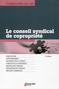 LE CONSEIL SYNDICAL DE COPROPRIETE  CONSTITUTION  FONCTIONNEMENT  RELATIONS AVE
