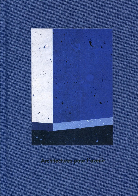 ARCHITECTURES POUR L AVENIR