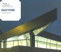 EAUX VIVES - TNA ARCHITECTES