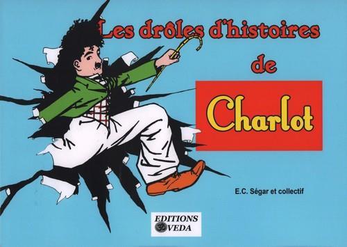 LES DROLES D'HISTOIRES DE CHARLOT