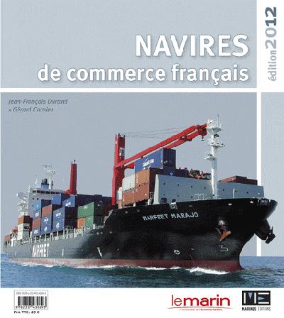 NAVIRES DE COMMERCE FRANCAIS 2012
