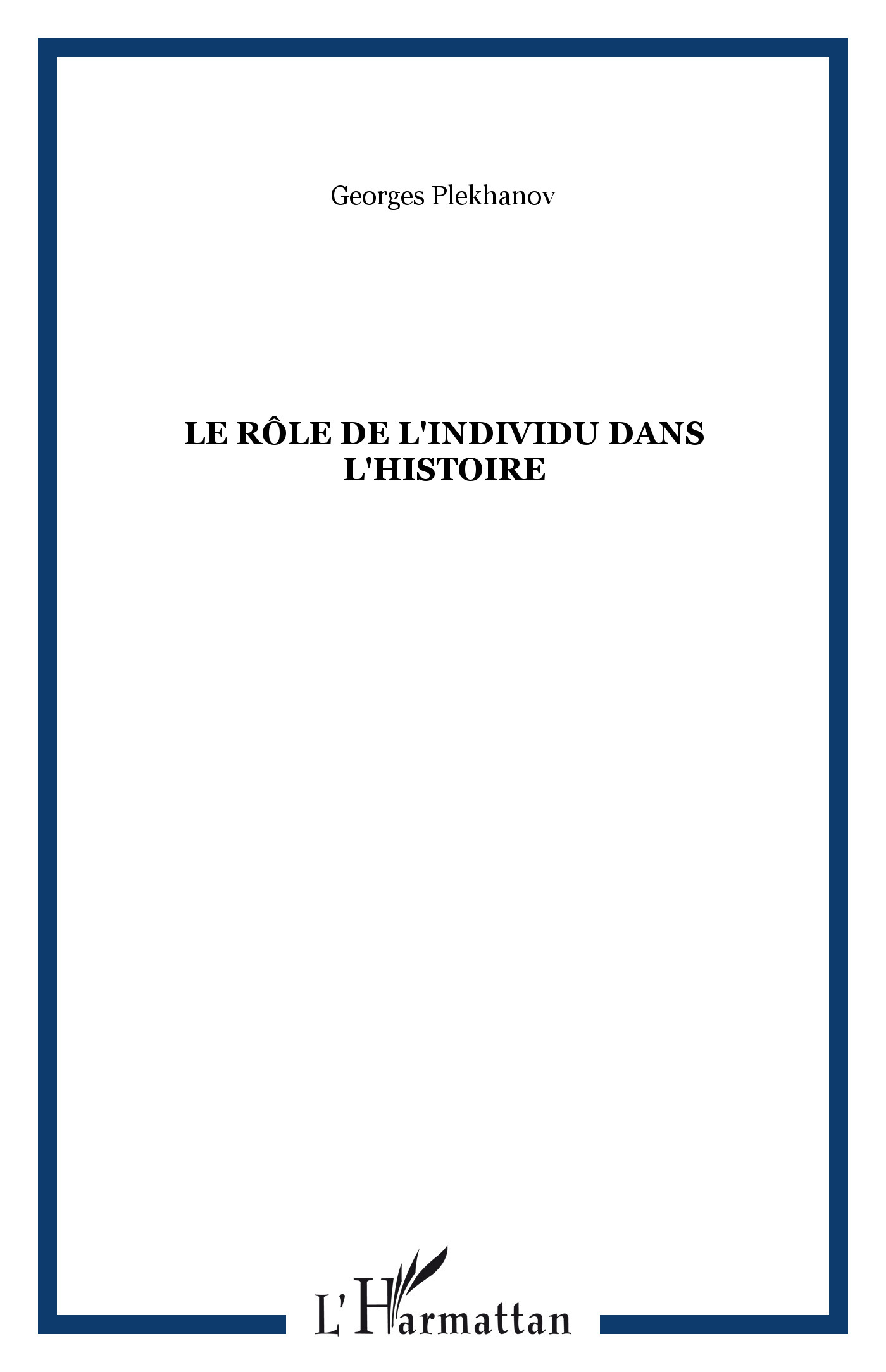 ROLE DE L'INDIVIDU DANS L'HISTOIRE