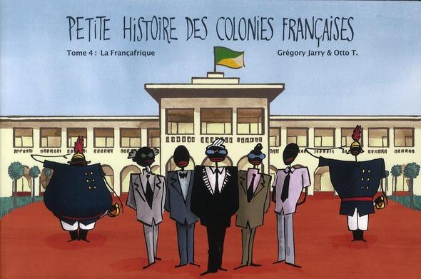 PETITE HISTOIRE DES COLONIES FRANCAISES TOME 4