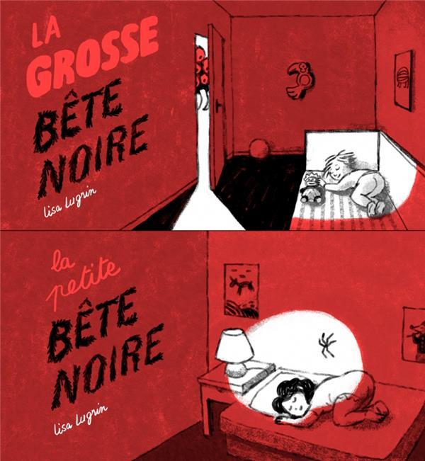 LA PETITE BETE NOIRE / LA GROSSE BETE NOIRE