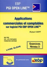 EBP PGI OPEN LINE.LIVRE ELEVE.APPLICATIONS COMMERCIALES & COMPTABLES SUR LOGICIE