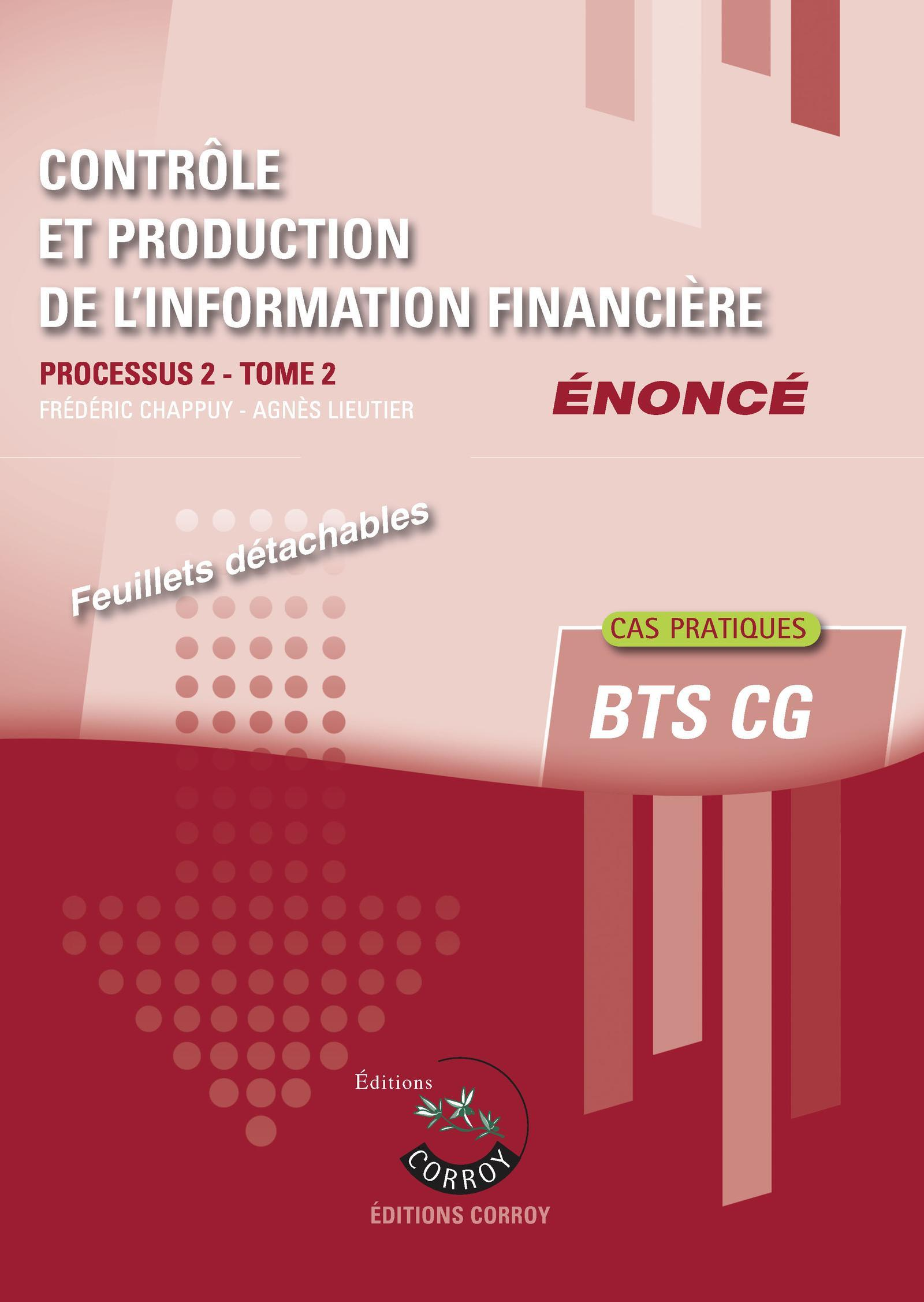 CONTROLE ET PRODUCTION DE L'INFORMATION FINANCIERE T2 - ENONCE