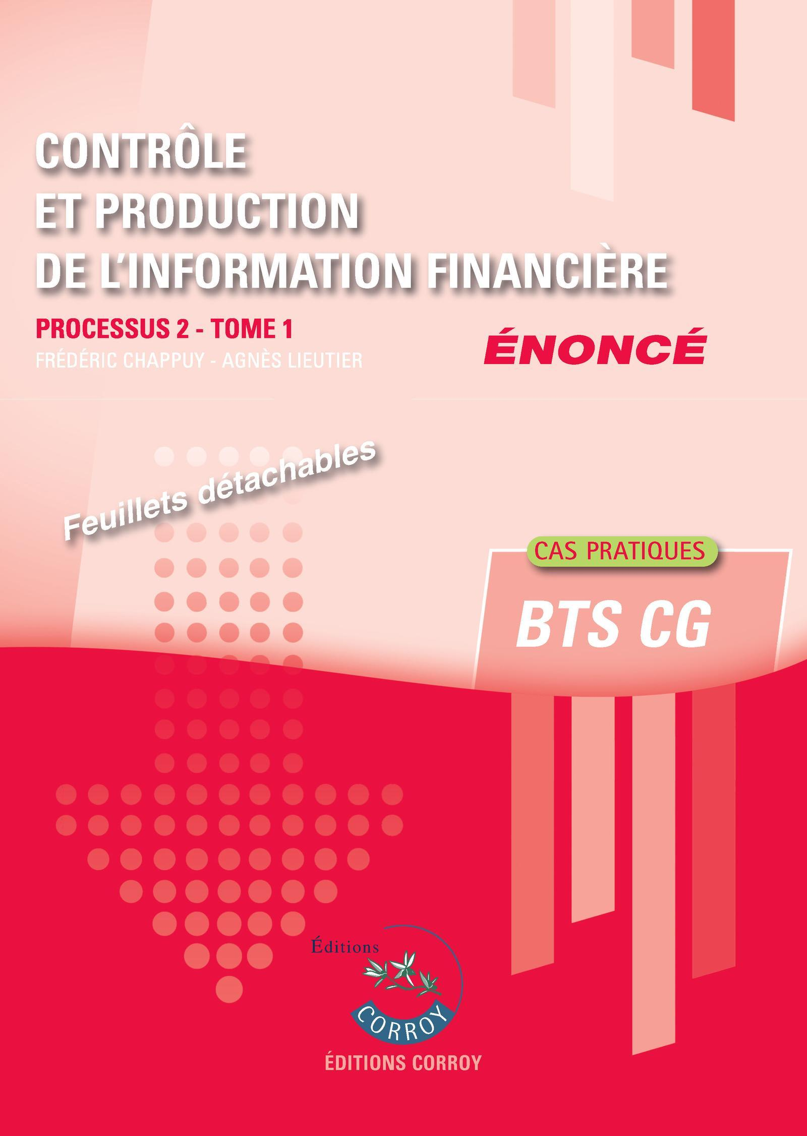 CONTROLE ET PRODUCTION DE L'INFORMATION FINANCIERE T1 - ENONCE