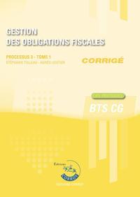 GESTION DES OBLIGATIONS FISCALES T1 - CORRIGE - PROCESSUS 3 DU BTS CG