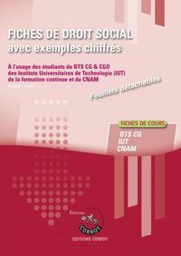 FICHES DE  DROIT SOCIAL AVEC EXEMPLES CHIFFRES - PROCESSUS 4 DU BTS CG