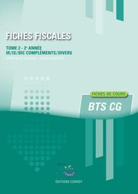 FICHES FISCALES T2 - FICHES DE COURS DE FISCALITE POUR LES BTS CGO 2E ANNEE