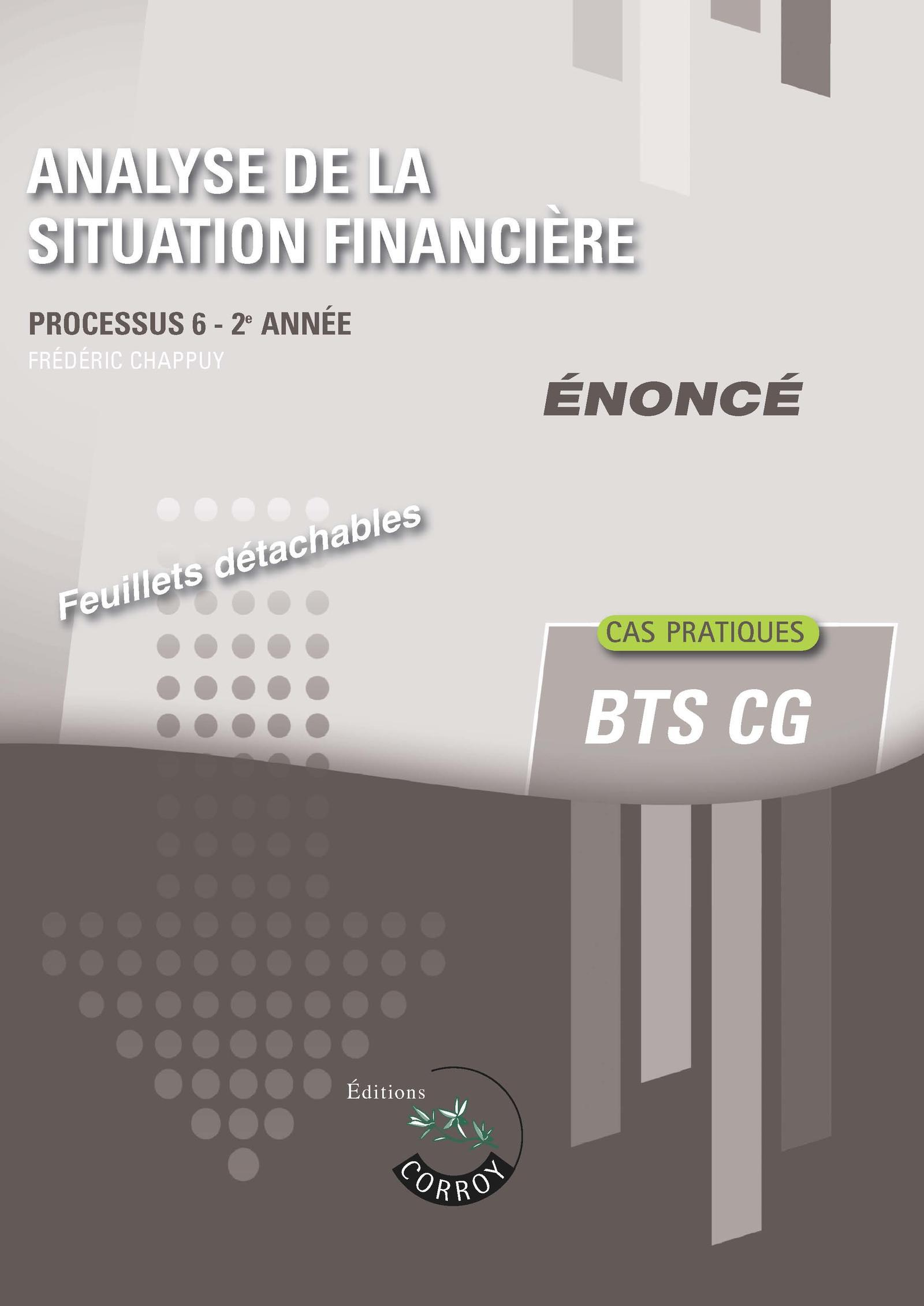 ANALYSE DE LA SITUATION FINANCIERE - ENONCE