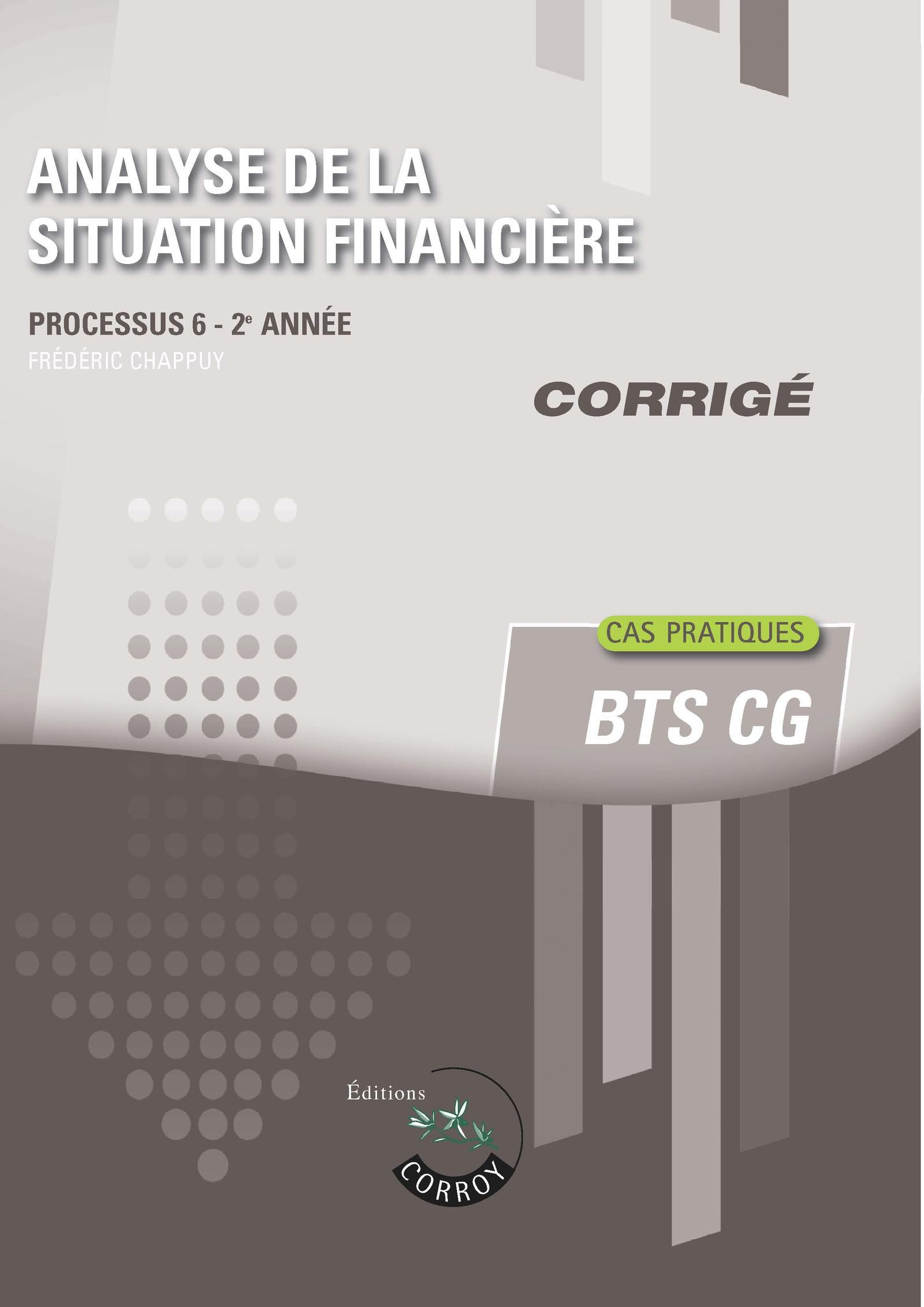 ANALYSE DE LA SITUATION FINANCIERE - CORRIGE