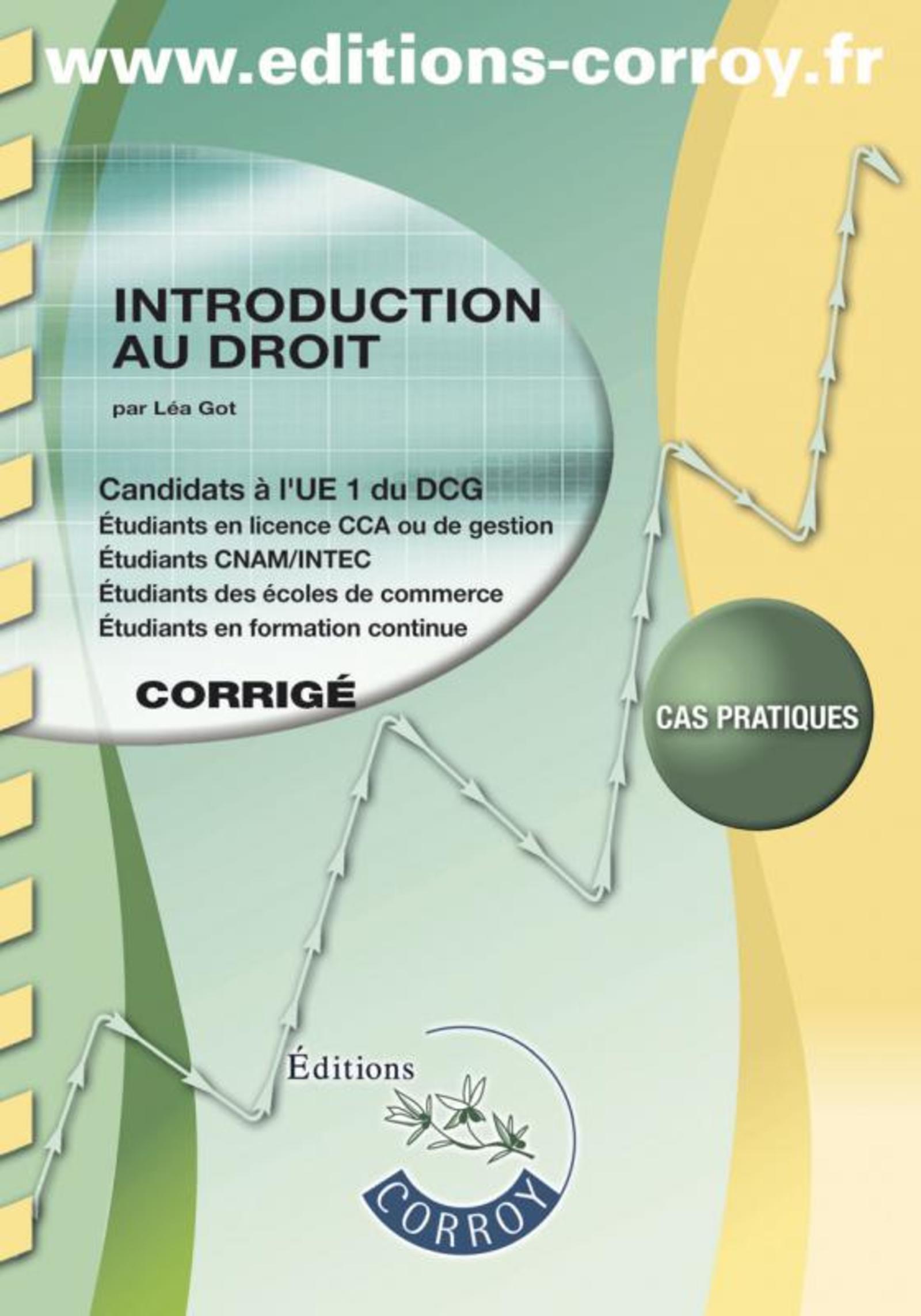 INTRODUCTION AU DROIT - CORRIGE - UE 1 DU DCG