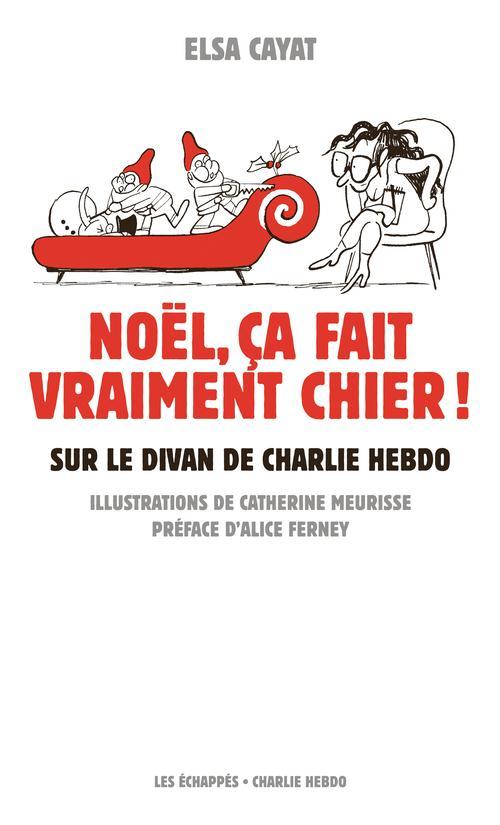 NOEL, CA FAIT VRAIMENT CHIER ! SUR LE DIVAN DE CHARLIE HEBDO