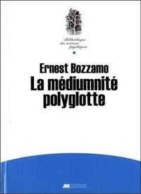 MEDIUMNITE POLYGLOTTE (LA)