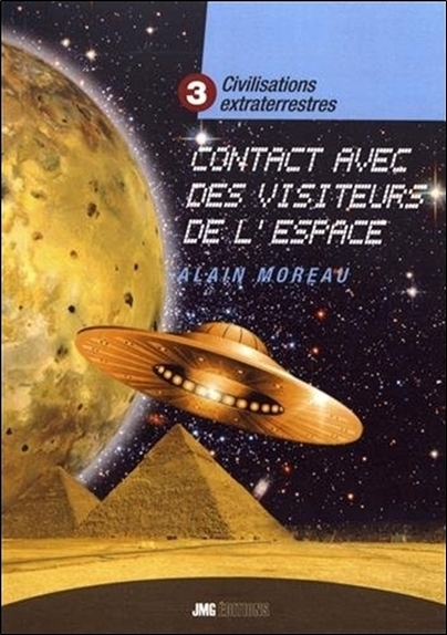 CIVILISATIONS EXTRATERRESTRES TOME 3