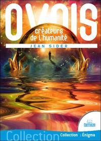 OVNIS CREATEURS DE L'HUMANITE