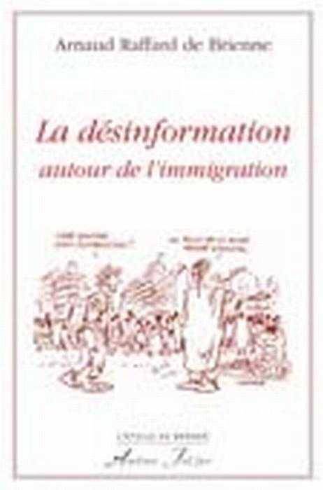 IMMIGRATION LA DESINFORMATION AUTOUR DE L