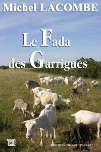 FADA DES GARRIGUES (LE)