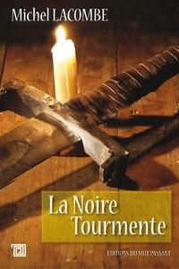 NOIRE TOURMENTE (LA)