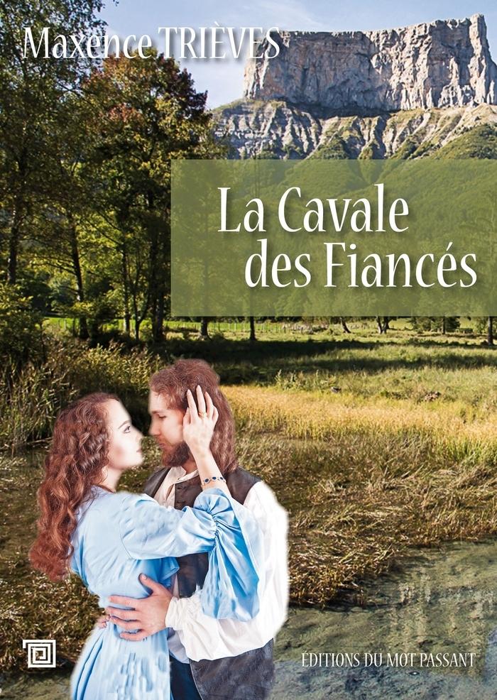 CAVALE DES FIANCES (LA)