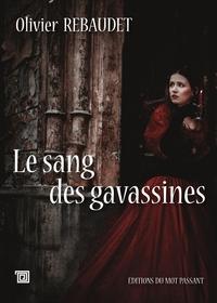 LE SANG DES GAVASSINES