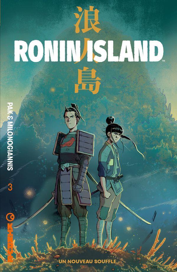 RONIN ISLAND, TOME 3. UN NOUVEAU SOUFFLE