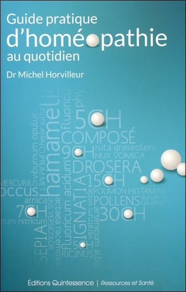 GUIDE PRATIQUE D'HOMEOPATHIE AU QUOTIDIEN