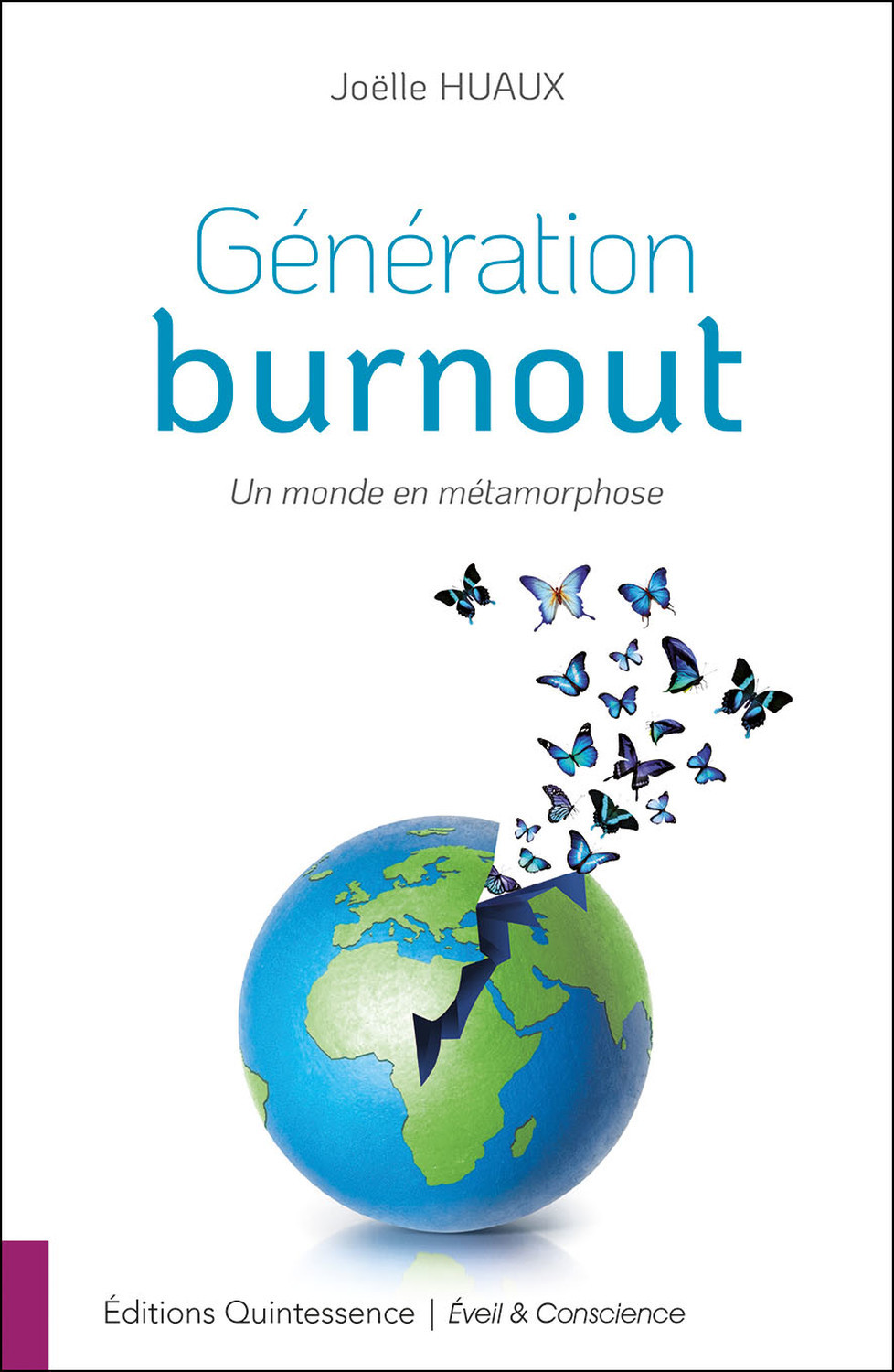 GENERATION BURNOUT - UN MONDE EN METAMORPHOSE