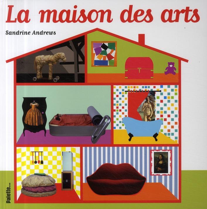 MAISON DES ARTS (LA)