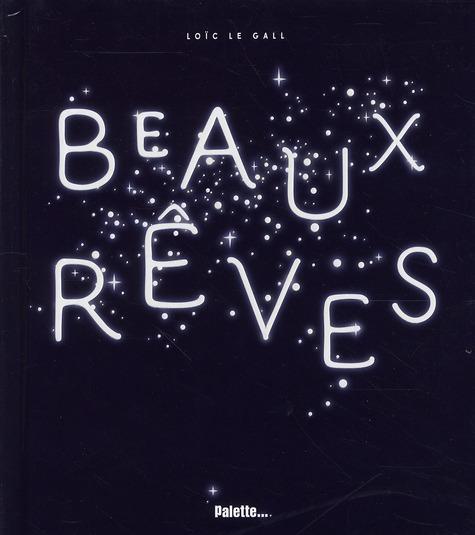 BEAUX REVES