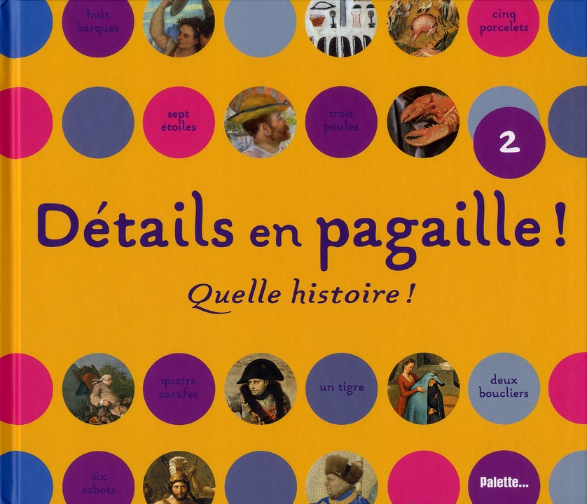 DETAILS EN PAGAILLE ! QU'ELLE HISTOIRE !