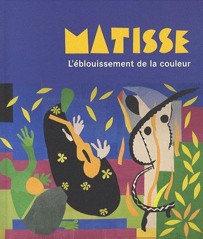 MATISSE - L'EBLOUISSEMENT DE LA COULEUR