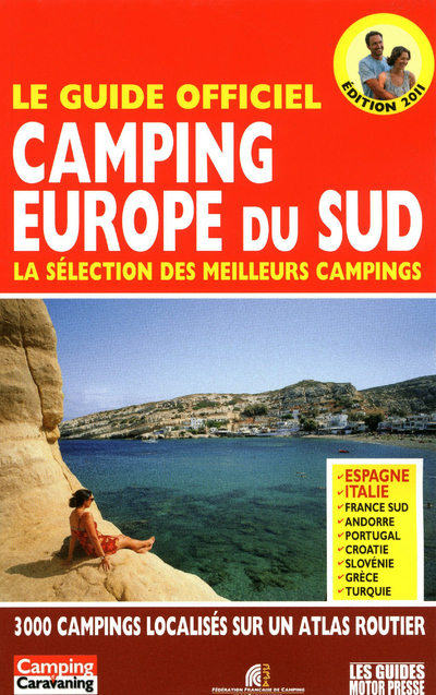 LE GUIDE CAMPING EUROPE DU SUD 2011