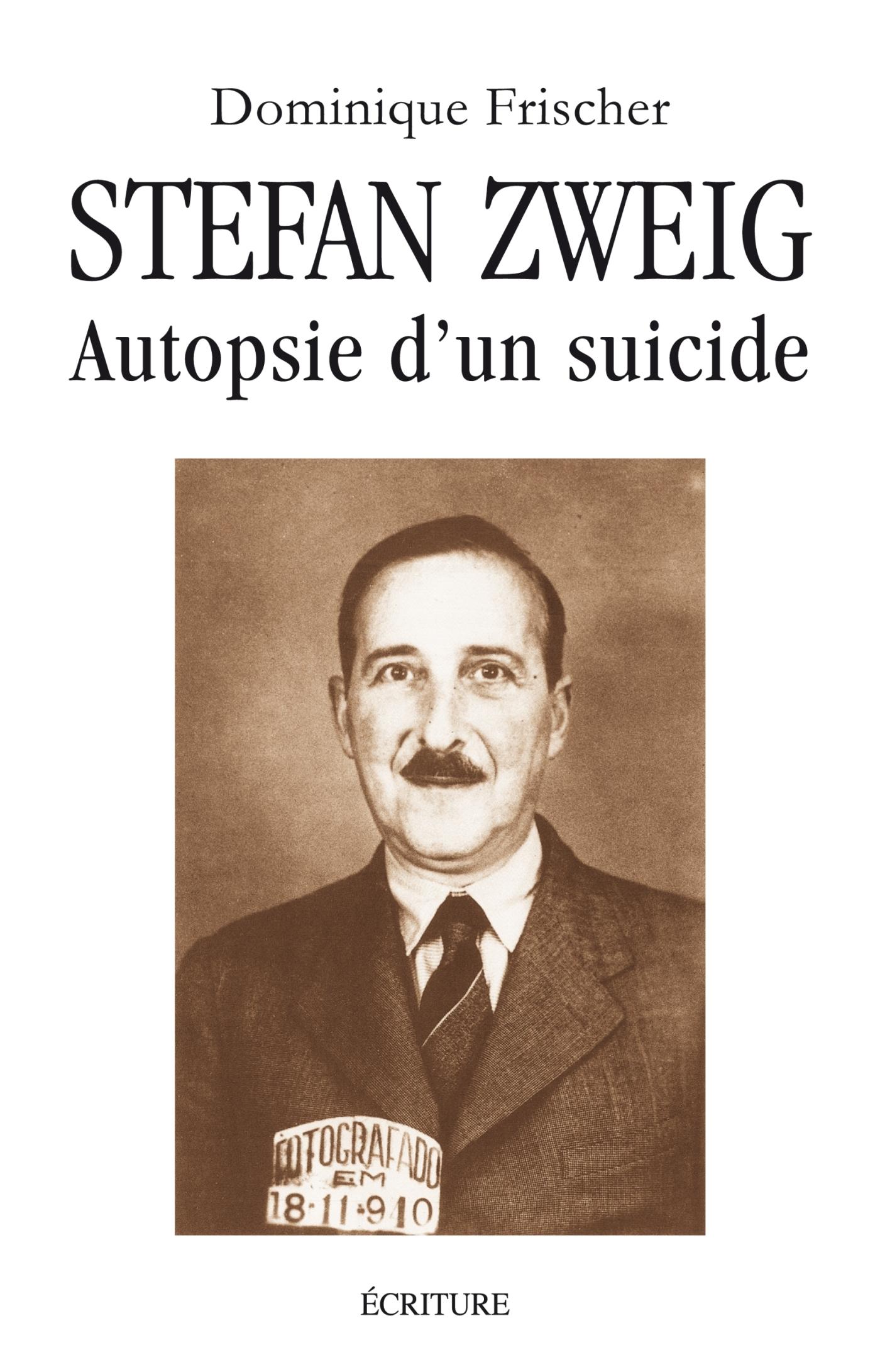 Zweig, autopsie d'un suicide