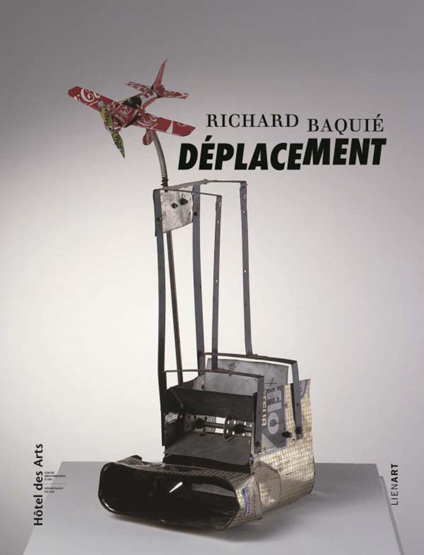 RICHARD BAQUIE. DEPLACEMENTS