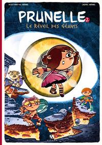 PRUNELLE T02 LE REVEIL DES GEANTS