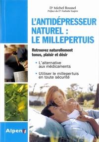 ANTIDEPRESSEUR NATUREL LE MILLEPERTUIS