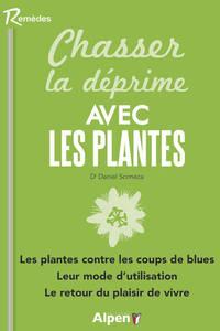 CHASSER LA DEPRIME AVEC LES PLANTES