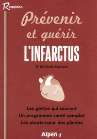 PREVENIR ET GUERIR L'INFARCTUS