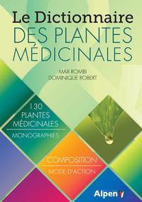 LE DICTIONNAIRE DES PLANTES MEDICINALES