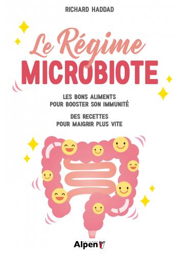 L'HOTE SECRET DE L'INTESTIN : LE MICROBIOTE