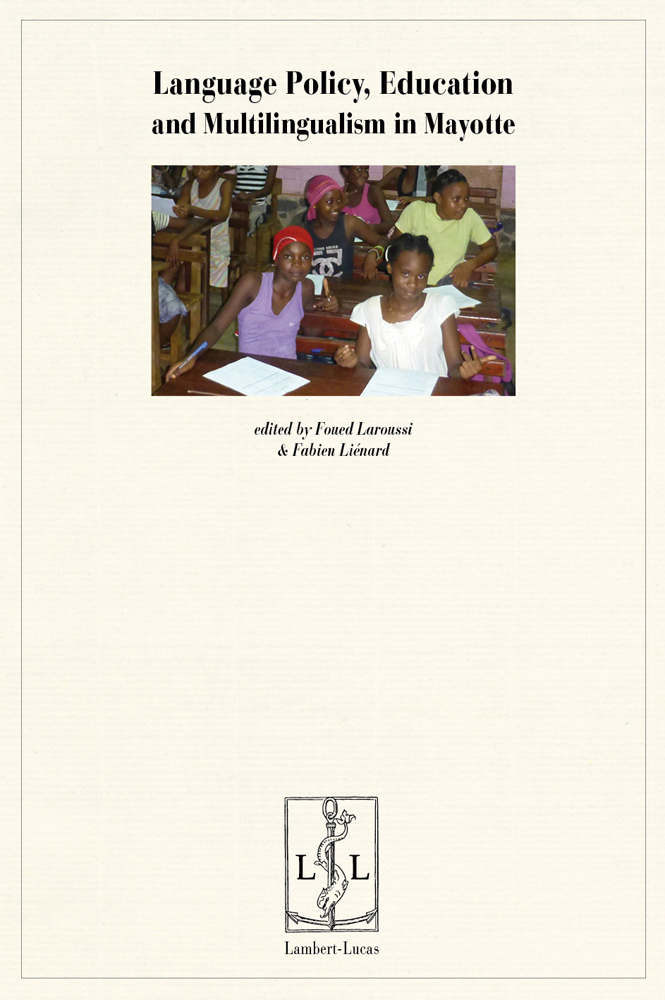 LANGUAGE POLICY EDUCATION AND MULTILINGUALISM IN MAYOTTE