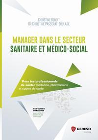MANAGER DANS LE SECTEUR SANITAIRE ET MEDICOSOCIAL