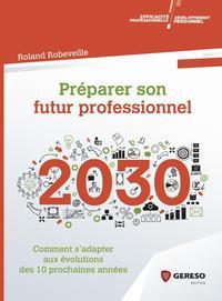 PREPARER SON FUTUR PROFESSIONNEL