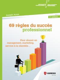 69 REGLES DU SUCCES PROFESSIONNEL
