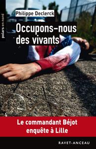 OCCUPONS-NOUS DES VIVANTS