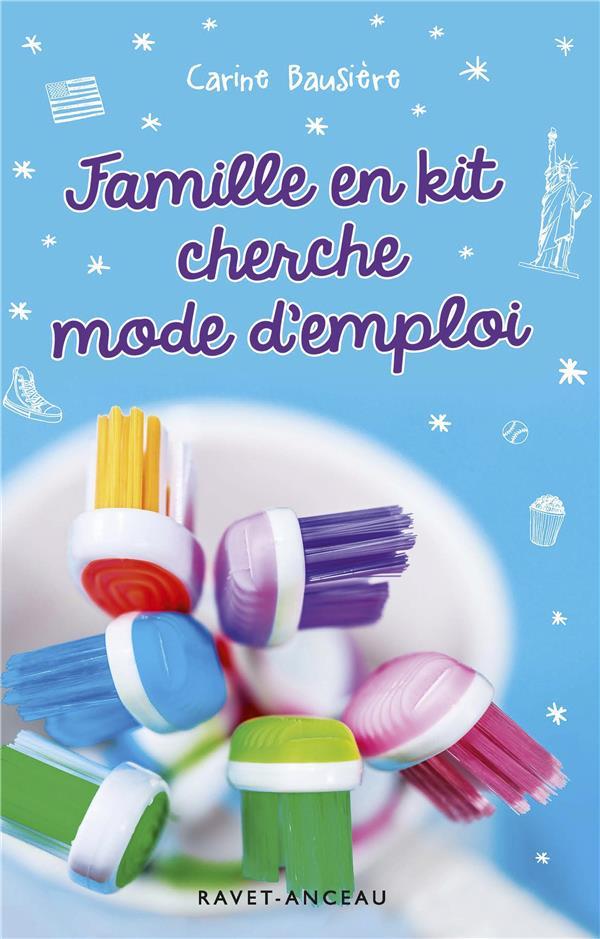 FAMILLE EN KIT CHERCHE MODE D'EMPLOI